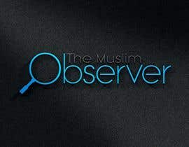 #27 for Design a Logo for THE MUSLIM OBSERVER af wheelmaker04