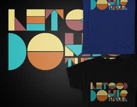 #22 cho Design a T-Shirt (Typography) bởi Fayeds