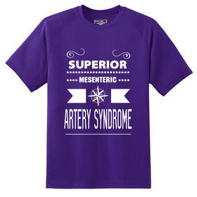#4 untuk Design a T-Shirt for Superior Mesenteric Artery Syndrome oleh squirrel1811
