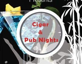 #27 for Design an Advertisement for a Cigar Lounge and Pub af vivekdaneapen