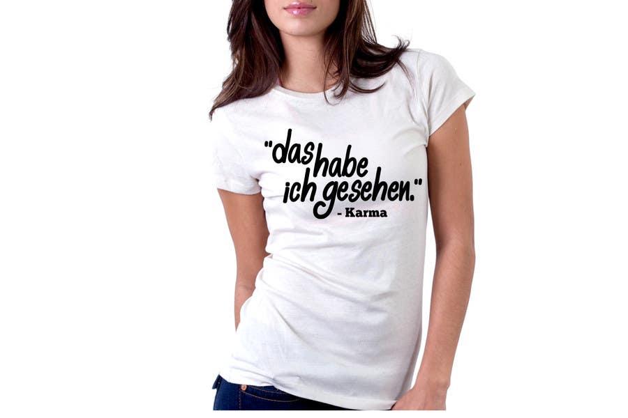 Inscrição nº 31 do Concurso para Vector Design for T-Shirts | a fancy quote