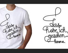 #25 untuk Vector Design for T-Shirts | a fancy quote oleh GreenworksInc