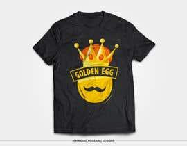 mhossainsujon tarafından Design a T-Shirt for golden egg için no 23