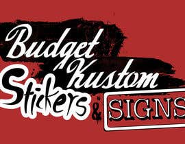 #15 for Design a Logo for Budget Kustom Stickers & Signs by d0tz