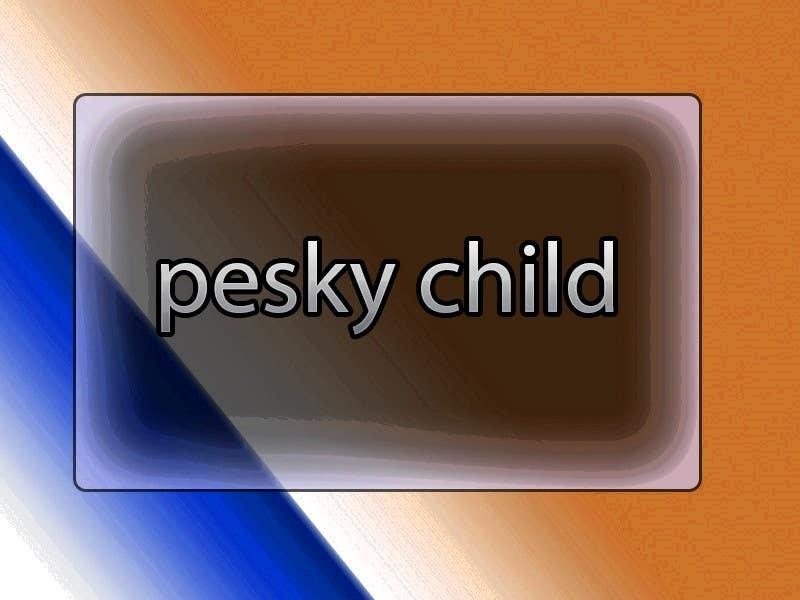 Bài tham dự cuộc thi #                                        16                                      cho                                         pesky child