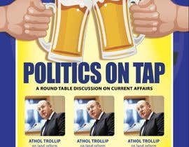 "#21 untuk Design an Advertisement poster for ""Politics on Tap"" oleh sscreatives"