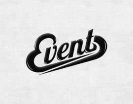 "#91 untuk Design an ""Event"" Logo oleh Psynsation"