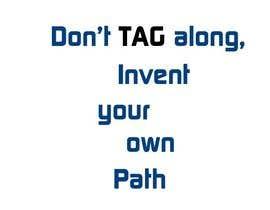 #99 untuk Write a tag slogan for a T-Shirt oleh harsha442