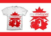 Contest Entry #19 for Design a T-Shirt for My mixtapez