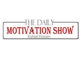 daimrind tarafından Design a Logo For The Daily Motivation Show için no 288