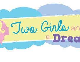 #1 untuk Two Girls and a Dream oleh carmshernandez