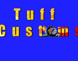 #69 para Logo Design for Tuff Customs por artman101