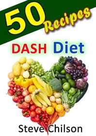 #15 untuk Best eBook Cover for Dash Diet Recipes oleh raveendrawm