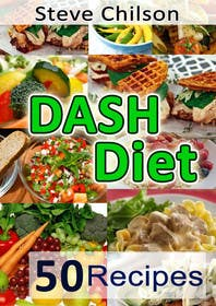 #16 untuk Best eBook Cover for Dash Diet Recipes oleh raveendrawm