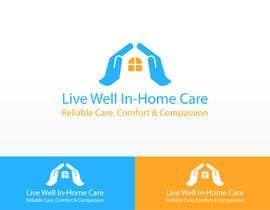 """bezpaniki tarafından Design a Logo For """"Live Well In-Home Care"""" için no 36"""