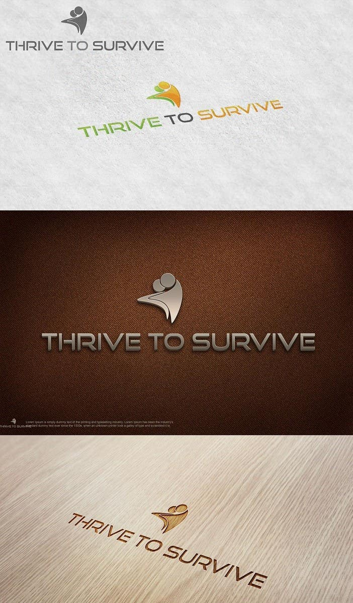 #26 for Design a Logo for Thrive to Survive by sunnnyy