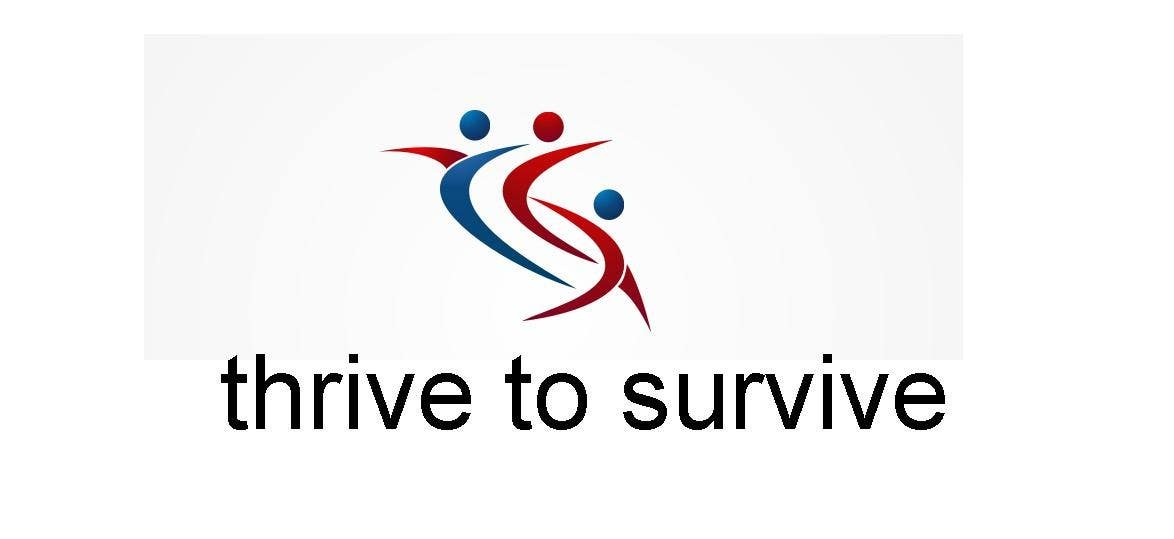 #36 for Design a Logo for Thrive to Survive by rohan11