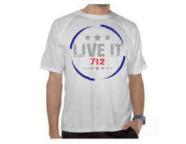 #34 para Live it 712 T-shirt design por watzinglee