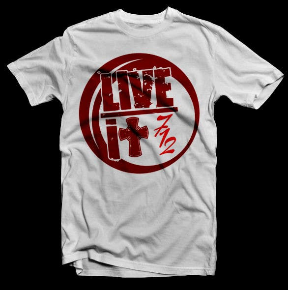 #76 for Live it 712 T-shirt design by Acumen22