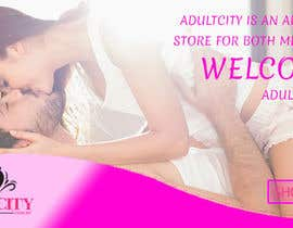 #29 cho Design a Banner | Adult Shop | AdultCity Home Page Banner bởi friendzone