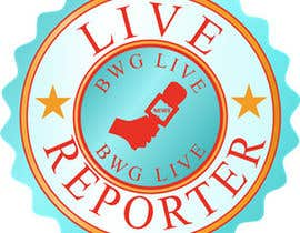 #3 for Design a Logo for bwglive.ca LIVE REPORTERS af kdv1990