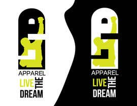 Renovatis13a tarafından Design a Logo for LTD apparel: Live the Dream için no 100