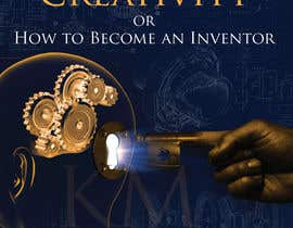 "kiekoomonster tarafından Illustrate the cover of the book ""FORMULAS OF CREATIVITY OR HOW TO BECOME AN INVENTOR"" for me için no 32"