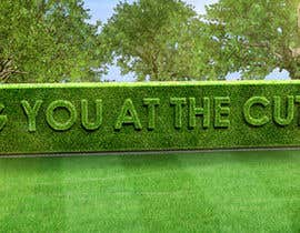 #56 cho I need some Graphic Design for a strapline cut in a hedge bởi peshan