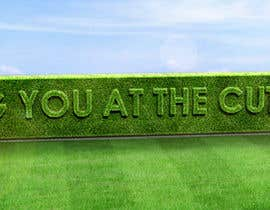 #62 cho I need some Graphic Design for a strapline cut in a hedge bởi peshan
