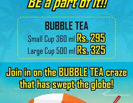nº 12 pour I need some Graphic Designs for our Bubble Tea Company par chennaiartist3