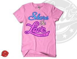 antzart tarafından Design a T-Shirt for Live it 712 (Share The Love) için no 128