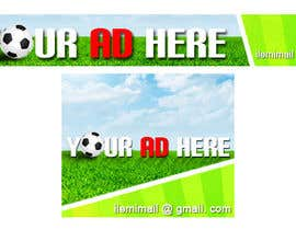"#32 for Design a banner for ""YOUR AD HERE"" live sports site af inkpotstudios"