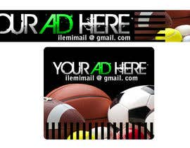 "#33 for Design a banner for ""YOUR AD HERE"" live sports site af inkpotstudios"