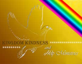 #44 for Kingdom Kindness and Help Ministries af michele1970
