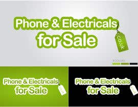 #3 untuk Design a Banner for Phonesandelectricalsforsale.co.uk oleh imranamin
