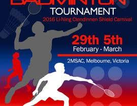 #12 для Design A Badminton Tournament Poster от wadiprabowo