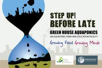 Graphic Design Contest Entry #7 for Business Poster for Green House Aquaponics