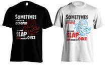Graphic Design Contest Entry #9 for Design a T-Shirt -- 3