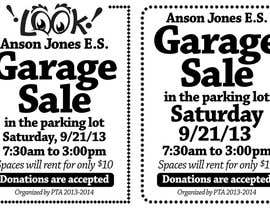 "jg01com tarafından Design an Advertisement for Anson Jones ES ""Garage Sale"" için no 15"