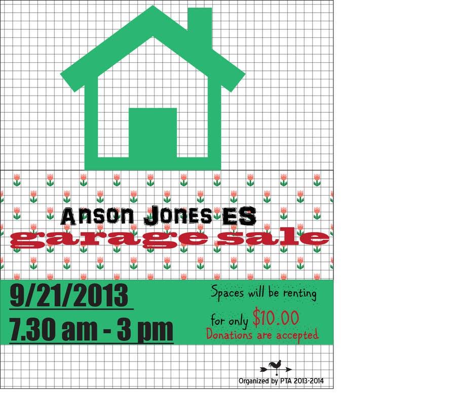 """Inscrição nº 8 do Concurso para Design an Advertisement for Anson Jones ES """"Garage Sale"""""""