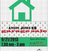 "piki15 tarafından Design an Advertisement for Anson Jones ES ""Garage Sale"" için no 8"