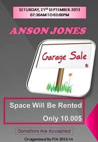 "#6 for Design an Advertisement for Anson Jones ES ""Garage Sale"" by rupaparavimal"