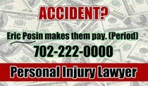 Graphic Design Contest Entry #150 for Design a billboard for Injury Attorney Eric Posin
