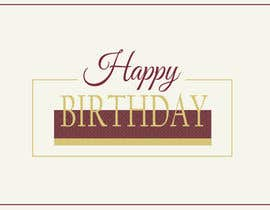 #68 untuk Design some Stationery for Corporate Birthday Card oleh DanaDouqa