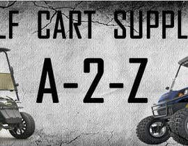#11 para Design 1 banner for a2zgolfcartsupplies de musteatadragos