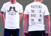 Contest Entry #29 for Design a T-Shirt for MOvember T-shirt Design