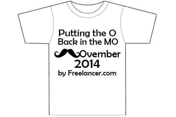 #22 for Design a T-Shirt for MOvember T-shirt Design by HarryRulezz