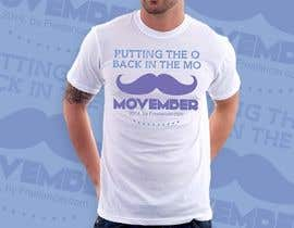 #20 untuk Design a T-Shirt for MOvember T-shirt Design oleh nitabe