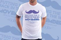 Contest Entry #21 for Design a T-Shirt for MOvember T-shirt Design