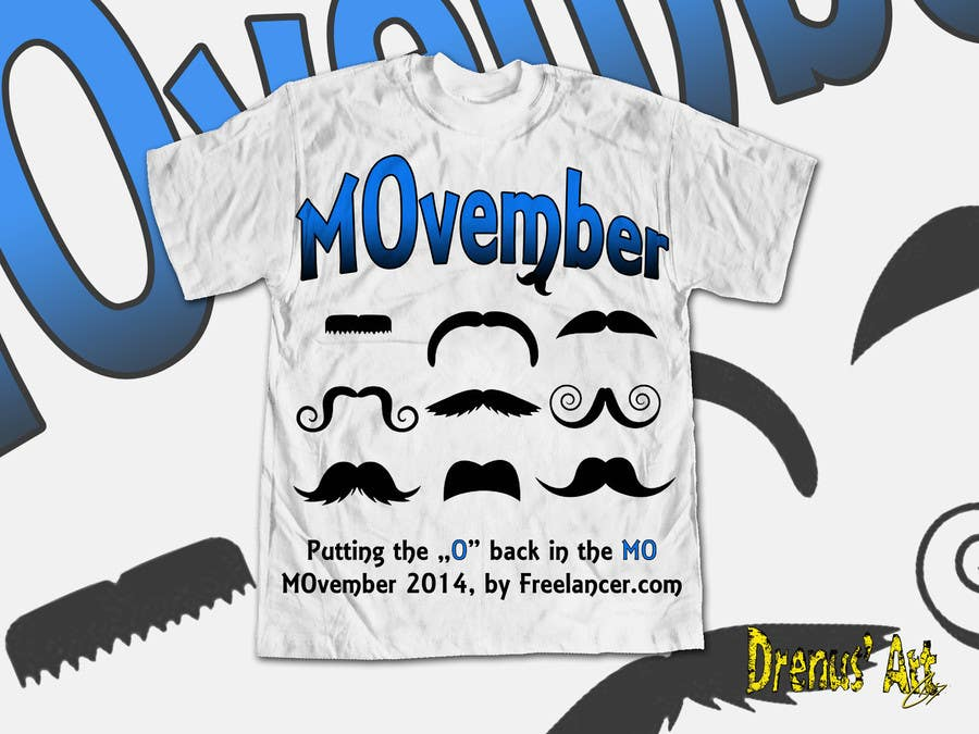 #32 for Design a T-Shirt for MOvember T-shirt Design by DrenusArt